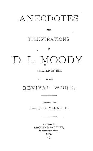Download Anecdotes and illustrations of D.L. Moody