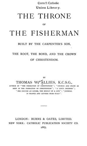 Download The throne of the fisherman built by the carpenter's son, the root, the bond, and the crown of Christendom
