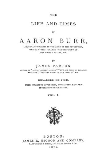 Download The life and times of Aaron Burr