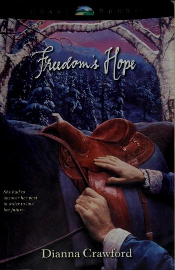 Freedom's hope by Dianna Crawford