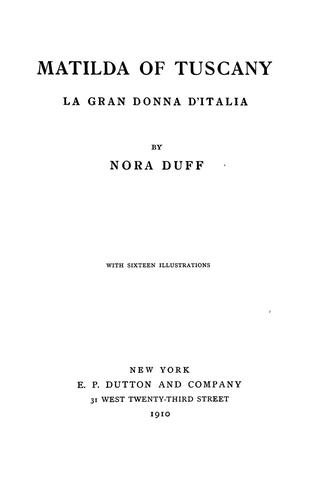 Matilda of Tuscany by Nora Duff