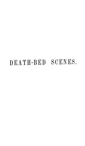 Death-bed scenes by D. W. Clark