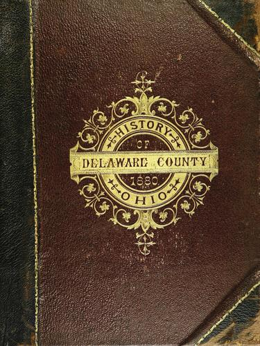 History of Delaware County and Ohio by O. L. Baskin & Co