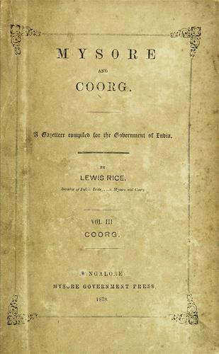 Mysore and Coorg by B. Lewis Rice