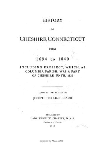 History of Cheshire, Connecticut, from 1694-1840 by Joseph Perkins Beach