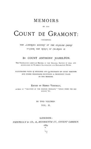 Mémoirs of the Count de Grammont by Count Anthony Hamilton