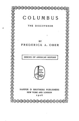 Columbus, the Discoverer by Frederick Albion Ober