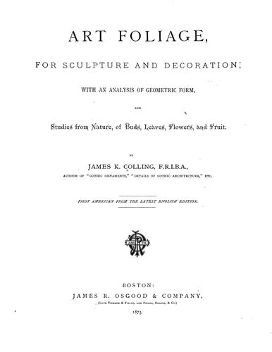Art foliage, for sculpture and decoration by James Kellaway Colling