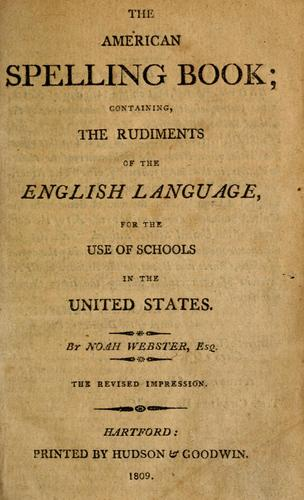 The American spelling book by Noah Webster