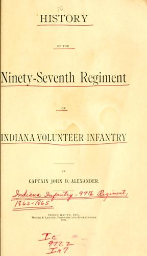 History of the Ninety-seventh Regiment of Indiana Volunteer Infantry by